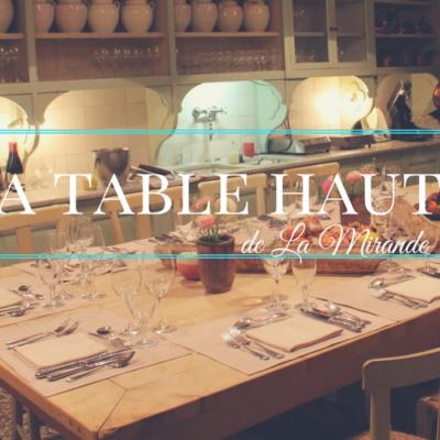 La Table Haute de La Mirande